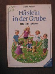 Ahrenkiel, Ingeborg/Kellner, Ingrid (Illustr.) Häslein in der Grube. Spiel- und Tanzlieder