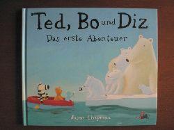 Jason Chapman/Aranka Schindler (Übersetz.) Ted, Bo und  Diz – das erste Abenteuer