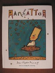Knaff, Jean-Christian/Walser, Johanna & Martin (Übersetz.) Manhattan