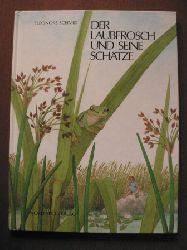 Schmid, Eleonore Der Laubfrosch und seine Schätze
