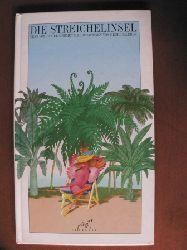 Mermet, Daniel/Galeron, Henri (Illustr.)/Wolfram Bayer (Übersetz.)  Die Streichelinsel