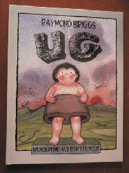 Briggs, Raymond Ug - Wunderkind aus der Steinzeit