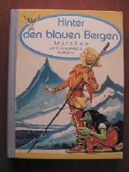 Ebba  Langenskiöld-Hoffmann/H. Artelius (Illustr.)  Hinter den blauen Bergen. Märchen