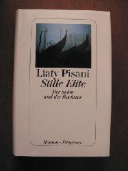 Pisani, Liaty Stille Elite. Der Spion und der Rockstar