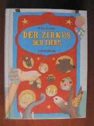 Friesel, Uwe/Ludin, Marine (Illustr.) Der Zirkus der Tiere