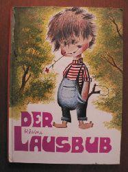 Grete Handrich/Günter Bährend (Illustr.) Der kleine Lausbub