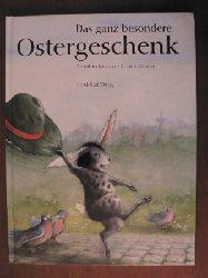 Lachner, Dorothea/Unzner, Christa Ein ganz besonderes Ostergeschenk