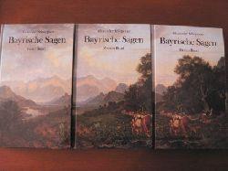 Alexander Schöppner Bayrische Sagen. Drei Bände Lizenzausgabe
