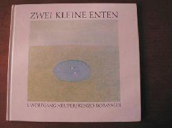 L. Wolfgang Neuper/Kenzo Kobayashi  Zwei kleine Enten