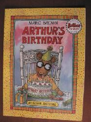 Marc Brown An Arthur Adventure: Arthur`s Birthday 1. Auflage