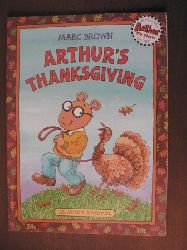 Marc Brown An Arthur Adventure: Arthur`s Thanksgiving