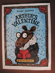 Marc Brown An Arthur Adventure: Arthur`s Valentine