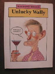 Raymond Briggs Unlucky Wally 1. Auflage