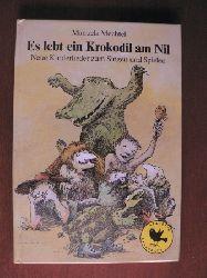 Amelie Glienke (Illustr.) Es  lebt ein Krokodil am Nil. Neue Kinderlieder zum Singen und Spielen 1. Auflage