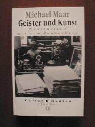 Maar, Michael Geister und Kunst - Neuigkeiten aus dem Zauberberg