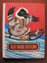 J. Ratschjow (Illustr.)/Vera Nowak (Übersetzer) Der Rabe Kutcha. Märchen der Völker des Nordens