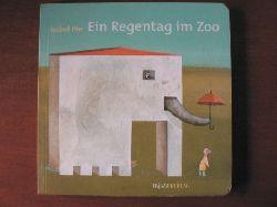 Pin, Isabel Ein Regentag im Zoo. Ein Pappbilderbuch mit Klappen 2. Auflage