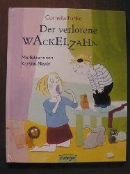 Funke, Cornelia Der verlorene Wackelzahn