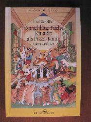 Scheffler, Ursel/Gider, Iskender (Illustr.)  Der schlaue Fuchs Rinaldo als Pizza-König