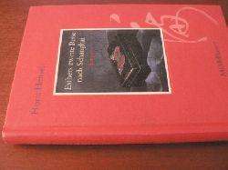 Hensel, Horst Esthers zweite Reise nach Schanghai 1. Auflage
