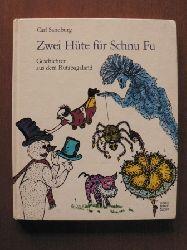 Carl Sandburg/Günther Lawrenz (Illustr.)/Doris Mühringer (Übersetz.)  Zwei Hüte für Schnu Fu. Geschichten aus dem Rutabagaland