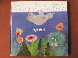 Janosch (Illustr.) Flieg, Vogel flieg! 4. Auflage