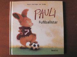 Weninger, Brigitte/Tharlet, Eve Pauli Fussballstar 2. Auflage