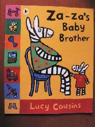 Lucy Cousins  Za-Za`s Baby Brother
