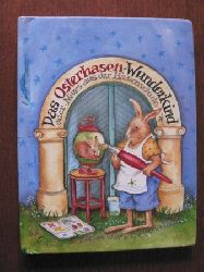 Wolf, Marion/Thrän, Christina (Illustr.) Das Osterhasen-Wunderkind oder Neues aus der Hasenschule