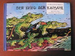 Quiroga, Horacio/Steinbach, Juliane (Illustr.) Der Krieg der Kaimane