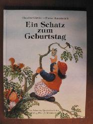 Gürtler, Claudia/Kunstreich, Pieter (Illustr.) Ein Schatz zum Geburtstag