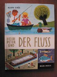 Alain Grée Heidi, Peter und der Fluss 3. Auflage