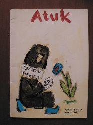Mischa Damjan/Gian Casty Atuk - Die Geschichte eines Eskimojungen 4. Auflage