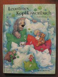 Laimgruber, Monika Leontines Kopfkissenbuch - Eine Gutenachtgeschichte