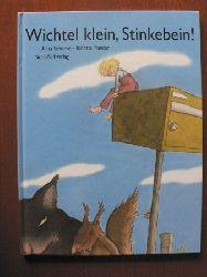 Schorno, Anita/Maeder, Babette (Illustr.)  Wichtel klein, Stinkebein!