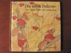 Pflock, Rose; Iwamura, Kazuo Die roten Pullover von Matz, Fratz und Lisettchen 3. Auflage