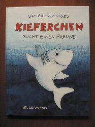 Wenniges, Oliver Kieferchen sucht einen Freund
