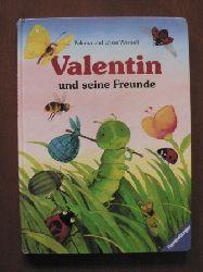 Wensell, Paloma & Ulisses Valentin und seine Freunde