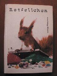 Jadwiga Wernerowa/Marianne Grycz-Liebgen (Übersetz.)/Janusz Grabianski (Illustr.) Rotfellchen 6. Auflage