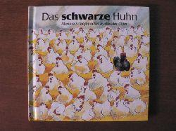 Schlossmacher, Martina/Gider, Iskender (Illustr.)  Das schwarze Huhn