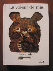 Eric Carle Le voleur de miel (Pop-up-Bilderbuch)