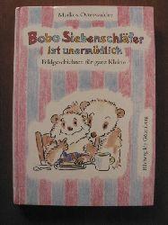 Markus Osterwalder Bobo Siebenschläfer ist unermüdlich. Bildgeschichten für ganz Kleine