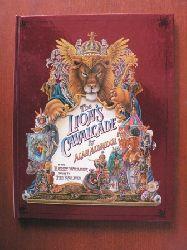 Alan Aldridge/Harry Willock (Illustr.)/Ted Walker (Poems)  The Lion`s Cavalcade