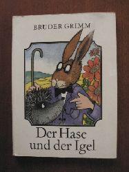 Grimm, Jacob/Grimm, Wilhelm/Schulze, Heinz-Helge (Illustr.) Der Hase und der Igel