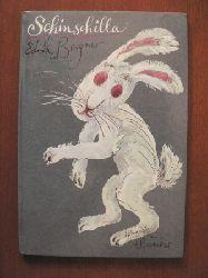 Edith Bergner/Albrecht von Bodecker (Illustr.) Schinschilla. Eine Bilderbucherzählung 1. Auflage