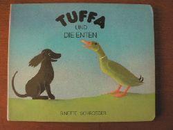 Schroeder, Binette/Nickl, Peter Tuffa und die Enten