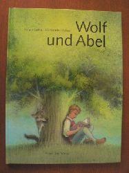Lairla, Sergio/Roberti, Alessandra (Illustr.)  Wolf und Abel. Eine Geschichte