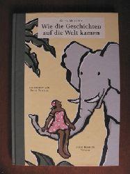Mhlophe, Gcina/Tessmer, Silke (Illustr.)/Koehler, Silke (Übersetz.) Wie die Geschichten auf die Welt kamen 2. Auflage
