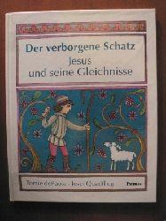 Quadflieg, Josef/dePaola, Tomie (Illustr.) Der verborgene Schatz. Jesus und seine Gleichnisse