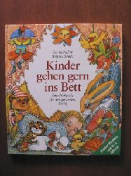 Pighin, Gerda/Smith, Gerda (Illustr.)  Kinder gehen gern ins Bett. Einschlafspiele für den gesunden Schlaf